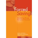 【预订】Forced Saving: Mandating Private Retirement Incomes 978