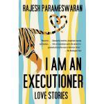 【预订】I Am an Executioner: Love Stories 9780307743411