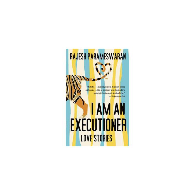 【预订】I Am an Executioner: Love Stories 9780307743411 美国库房发货,通常付款后3-5周到货!