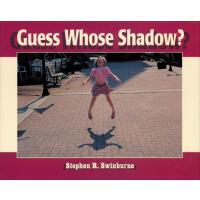 【预订】Guess Whose Shadow?