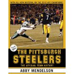 The Pittsburgh Steelers: The Official Team History [ISBN: 9
