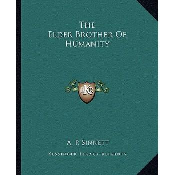 【预订】The Elder Brother of Humanity 9781162875156 美国库房发货,通常付款后3-5周到货!