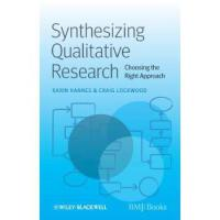 【预订】Synthesizing Qualitative Research: Choosing the Right Ap