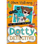 Dotty Detective (6) ― THE HOLIDAY MYSTERY