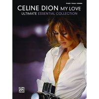 Celine Dion: My Love- Ultimate Essential Collection (Piano