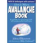【预订】Allen & Mike's Avalanche Book: A Guide to Staying Safe