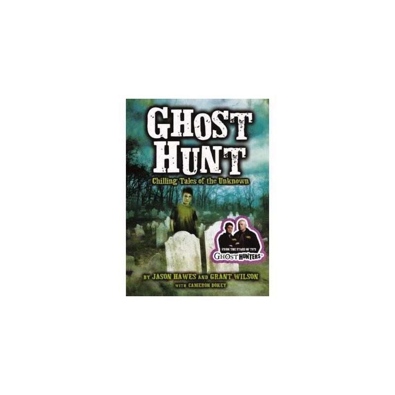 【预订】Ghost Hunt: Chilling Tales of the Unknown 9780606234467 美国库房发货,通常付款后3-5周到货!