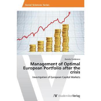 【预订】Management of Optimal European Portfolio After the Crisis 预订商品,需要1-3个月发货,非质量问题不接受退换货。