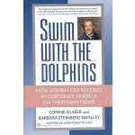 【预订】Swim with the Dolphins: How Women Can Succeed in Corpor