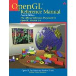 OpenGL Reference Manual: The Official Reference Document to