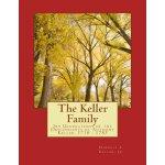 【预订】The Keller Family: Six Generations of the Descendants o