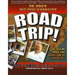 Dr. BBQ's Big-Time Barbecue Road Trip! [ISBN: 978-031234958