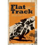 Flat Track - A Story about Coming of Age, Love and Above Al