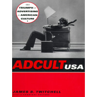 【预订】Adcult USA: The Triumph of Advertising in American Cult