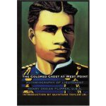 The Colored Cadet at West Point: Autobiography of Lieutenan