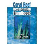 【预订】Coral Reef Restoration Handbook