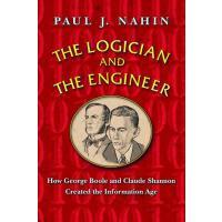 【预订】The Logician and the Engineer: How George Boole and Clau