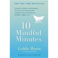 【预订】10 Mindful Minutes Giving Our Children--and Ourselves--