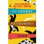 The Sunday Philosophy Club: An Isabel Dalhousie Novel