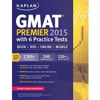 Kaplan GMAT Premier 2015 with 6 Practice Tests: Book+DVD+On