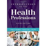 Introduction to the Health Professions [ISBN: 978-144960055