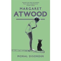 【中商原版】玛格丽特・阿特伍德:道德困境 英文原版 Moral Disorder Margaret Atwood Little, Brown Book Group