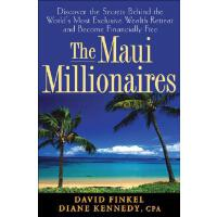 【预订】The Maui Millionaires: Discover the Secrets Behind the