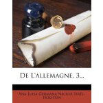De L'allemagne, 3... (French Edition) [ISBN: 978-1247645728
