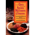 The Quick and Natural Macrobiotic Cookbook [ISBN: 978-08092