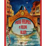 【预订】Passi Felpati E Felini Alati: Harley's Venetian Adventu