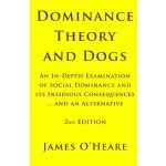 Dominance Theory and Dogs [ISBN: 978-0973836943]