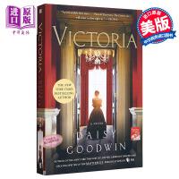 【中商原版】维多利亚 英文原版 Victoria: A Novel by Daisy Goodwin 历史小说