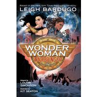 【预订】Wonder Woman: Warbringer (the Graphic Novel) 97814012825