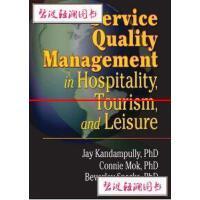 【旧书二手书9成新】ServiceQualityManagementinHospitality,Touri