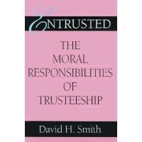 【预订】Entrusted: The Moral Responsibilities of Trusteeship