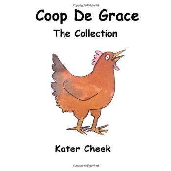 Coop de Grace: The Collection [ISBN: 978-1480167834] 美国发货无法退货,约五到八周到货