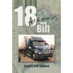 18 Wheels and Bill [ISBN: 978-1456746070]