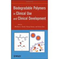 【预订】Biodegradable Polymers in Clinical Use and Clinical Dev