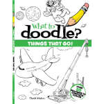What to Doodle? Things That Go! (【按需印刷】)