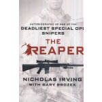 The Reaper: Autobiography of One of the Deadliest Special Ops Snipers (ISBN=9781250045447) 英文原版