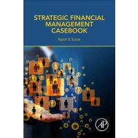 【预订】Strategic Financial Management Casebook