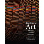 Exploring Art: A Global, Thematic Approach [ISBN: 978-11113