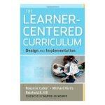 【预订】The Learner-Centered Curriculum: Design and Implementat