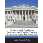 International Population Assistance and Family Planning Pro