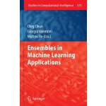 Ensembles in Machine Learning Applications (Studies in Comp
