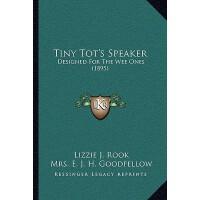 【预订】Tiny Tot's Speaker: Designed for the Wee Ones (1895) 97