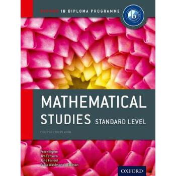 【预订】Ib Mathematical Studies Standard Level Course Book: Oxford Ib Diploma Program 美国库房发货,通常付款后3-5周到货!