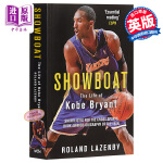【中商原版】科比布莱恩特的人生 英文原版 Showboat: The Life of Kobe Bryant Rola