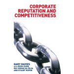 Corporate Reputation and Competitiveness [ISBN: 978-0415287432]