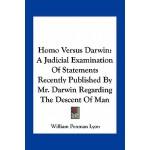 【预订】Homo Versus Darwin: A Judicial Examination of Statement